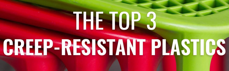 Creep Resistant Plastics
