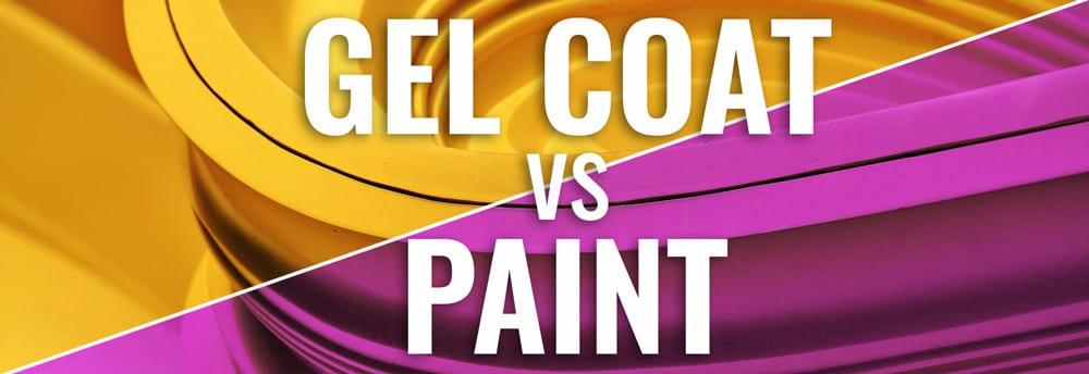 Gel Coat vs Paint